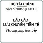 Báo cáo Lưu chuyển tiền tệ theo Phương pháp trực tiếp theo quyết định 15