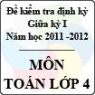 Đề kiểm tra giữa kỳ môn Toán lớp 4 năm học 2011 - 2012