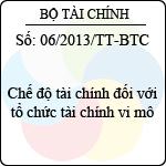 Thông tư 06/2013/TT-BTC chế độ tài chính đối với tổ chức tài chính vi mô
