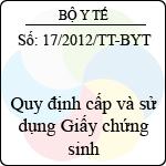 Thông tư số 17/2012/TT-BYT quy định cấp và sử dụng giấy chứng sinh