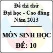 Đề thi thử Đại học năm 2013 - môn Sinh học (Đề 10)