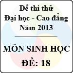 Đề thi thử Đại học năm 2013 - môn Sinh học (Đề 18) đề thi môn sinh số 18