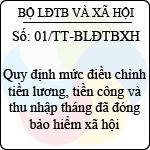Thông tư 01/2013/TT-BLĐTBXH quy định mức điều chỉnh tiền lương, tiền công và thu nhập tháng đã đóng bảo hiểm xã hội