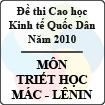 Đề thi cao học trường Đại học Kinh tế Quốc Dân năm 2010 - Môn: Triết học Mác - Lênin