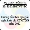 Công văn 1327/2013/BGTVT-TC