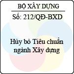 Quyết định 212/2013/QĐ-BXD hủy bỏ tiêu chuẩn ngành xây dựng