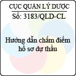 Công văn 3183/QLD-CL hướng dẫn chấm điểm hồ sơ dự thầu do cục quản lý dược ban hành
