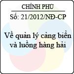 Nghị định số 21/2012/NĐ-CP về quản lý cảng biển và luồng hàng hải