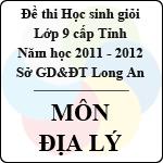 Đề thi học sinh giỏi tỉnh Long An lớp 9 năm 2012 môn Địa lý sở gd&đt long an