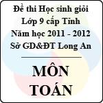 Đề thi học sinh giỏi tỉnh Long An lớp 9 năm 2012 môn Toán sở gd&đt long an