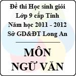 Đề thi học sinh giỏi tỉnh Long An lớp 9 năm 2012 môn Ngữ văn sở gd&đt long an