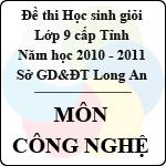Đề thi học sinh giỏi tỉnh Long An lớp 9 năm 2011 môn Công nghệ sở gd&đt long an