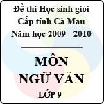 Đề thi học sinh giỏi tỉnh Cà Mau lớp 9 năm 2010 môn Ngữ văn sở gd&đt cà mau