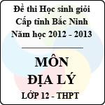 Đề thi học sinh giỏi tỉnh Bắc Ninh năm 2012 - 2013 môn Địa lí lớp 12 (Có đáp án) đề thi học sinh giỏi