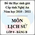 Đề thi học sinh giỏi tỉnh Nghệ An năm 2010 - 2011 môn Lịch sử lớp 9 Bảng B (Có đáp án) sở gd&đt nghệ an
