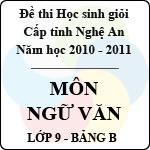 Đề thi học sinh giỏi tỉnh Nghệ An năm 2010 - 2011 môn Ngữ văn lớp 9 Bảng B sở gd&đt nghệ an