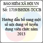 Công văn 1719/BHXH-TCCB hướng dẫn bổ sung về tuyển dụng viên chức năm 2013