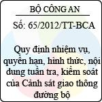 Thông tư 65/2012/TT-BCA quy định nhiệm vụ, quyền hạn, hình thức, nội dung tuần tra, kiểm soát của cảnh sát giao thông đường bộ