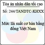 Công văn 244/TANDTC-KHXX mức lãi suất cơ bản bằng đồng việt nam