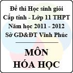 Đề thi học sinh giỏi lớp 11 THPT tỉnh Vĩnh Phúc năm 2012 môn Hóa học - Có đáp án sở gd&đt vĩnh phúc