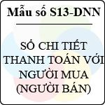 Mẫu số S13-DNN: Sổ chi tiết thanh toán với người mua (người bán) mẫu sổ sách kế toán thuế