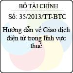 Thông tư 35/2013/TT-BTC hướng dẫn về giao dịch điện tử trong lĩnh vực thuế