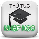 Thủ tục nhập học Đại học, Cao đẳng, Trung cấp chuẩn bị hồ sơ nhập học đh, cđ, tc năm 2014