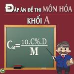 Đề thi và đáp án môn Hóa khối A