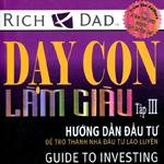 Dạy con làm giàu - tập 3 sách dành cho kinh doanh