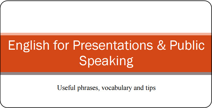 English for Presentations & Public Speaking