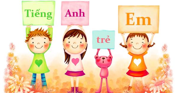 Tiếng Anh trẻ em